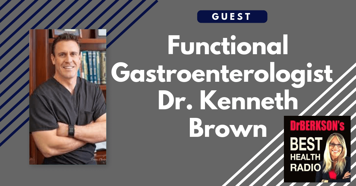 Dr. Kenneth Brown, Functional Gastroenterology
